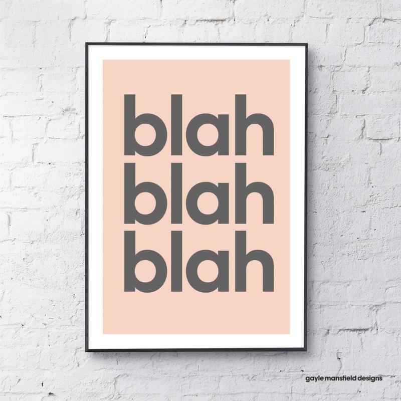 Gayle Mansfield print Blah Blah Blah (coral/grey) - A4