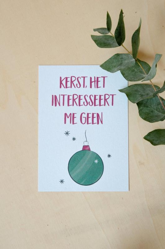 Studio Croissant Kerstkaart: Kerst het interreseert me geen bal