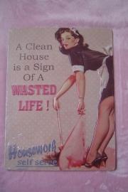 Tekstbord A Clean House...