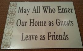 Tekstbord May All Who Enter
