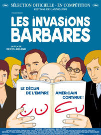 Les Invasions Barbares (2003) The Barbarian Invasions