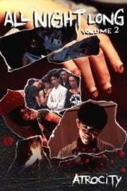 Ooru naito rongu: Sanji (1995) All Night Long 2: Atrocity