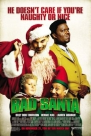 Bad Santa (2003) Badder Santa