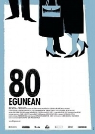 For 80 Days (2010)  80 egunean