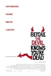 Before the Devil Knows You`re Dead (2007)