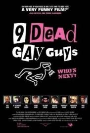 Nine Dead Gay Guys (2003) 9 Dead Gay Guys