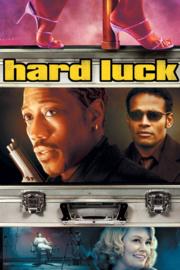 Hard Luck (2006)