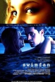 Swimfan (2002) Swimf@n, Tell Me You Love Me