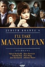 I`ll Take Manhattan (1987) Maxime: I`ll Take Manhattan