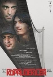 Köprüdekiler (2009) Men on the Bridge
