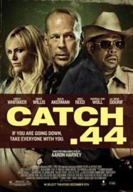 Catch .44 (2011)
