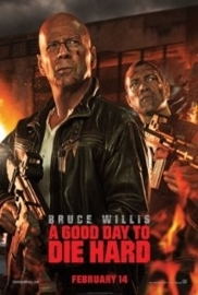 A Good Day to Die Hard (2013) Die Hard 5