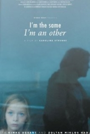I'm the Same, I'm an Other (2013)