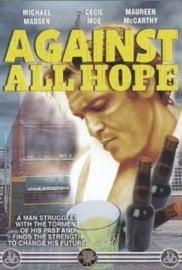 Against All Hope (1982) One for the Road