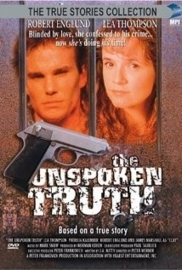 The Unspoken Truth (1995) Living the Lie