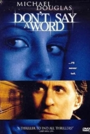Don`t Say a Word (2001)