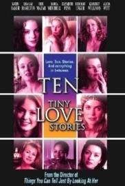 Ten Tiny Love Stories (2002) Women Remember Men