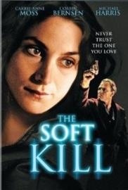 The Soft Kill (1994)