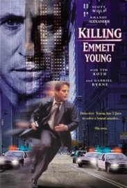 Emmett's Mark (2002) Killing Emmett Young