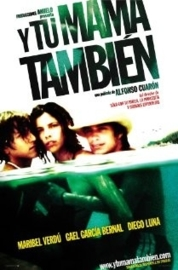 Y Tu Mamá También (2001) And Your Mama Too