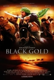Black Gold (2011) Or Noir, Day of the Falcon