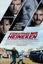 Kidnapping Mr. Heineken (2015) Kidnapping Freddy Heineken