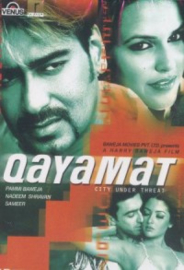 Qayamat: City Under Threat (2003)