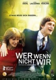 Wer wenn nicht wir (2011) If Not Us, Who?