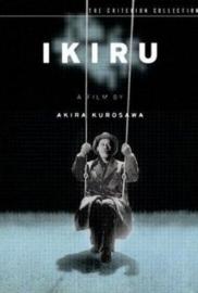 Ikiru (1952) Doomed, Living, To Live