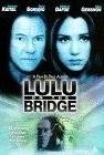 Lulu on the Bridge (1998)