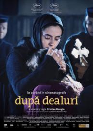 Dupa Dealuri (2012) Beyond the Hills, Au-delà des Collines