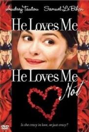 À la folie... pas du tout (2002) He Loves Me... He Loves Me Not