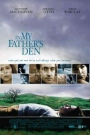 In My Father`s Den (2004)