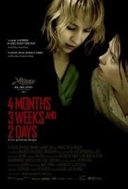 4 Luni, 3 Săptămâni şi 2 Zile (2007) 4 Months, 3 Weeks and 2 Days, 4 Maanden, 3 Weken en 2 Dagen, 4 Luni, 3 Saptamini si 2 Zile