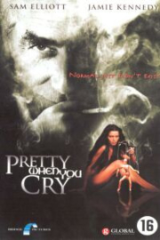 Pretty When You Cry (2001)