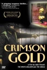 Talaye sorkh (2003) Crimson Gold, Sang et Or