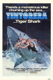 ¡Tintorera! (1977) Tintorera - The Silent Death, Tintorera: Killer Shark, Tintorera... Bloody Waters, Tintorera... Tiger Shark