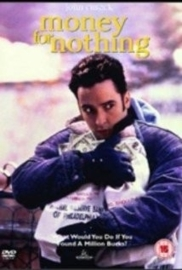 Money for Nothing (1993)