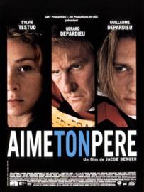 Aime Ton Père (2002) A Loving Father
