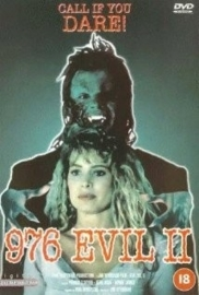 976-Evil II (1992) 976 EVIL II: The Return, 976-EVIL 2: The Astral Factor