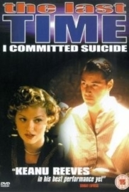 The Last Time I Committed Suicide (1997)