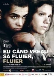 If I Want to Whistle, I Whistle (2010)  Eu cand vreau sa fluier, fluier