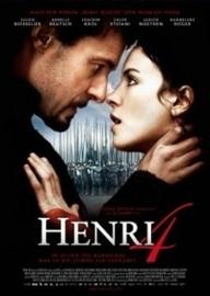 Henri 4 (2010) Henri IV, Henry of Navarre
