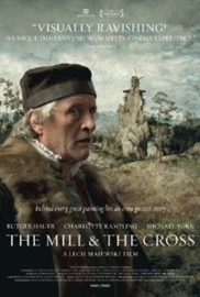 The Mill and the Cross (2011) Młyn i Krzyż