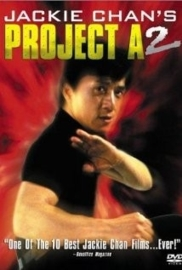 `A` gai wak juk jap (1987) Project A II, Project A 2