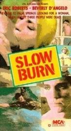Slow Burn (1986)