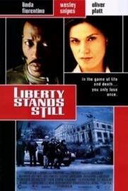 Liberty Stands Still (2002)