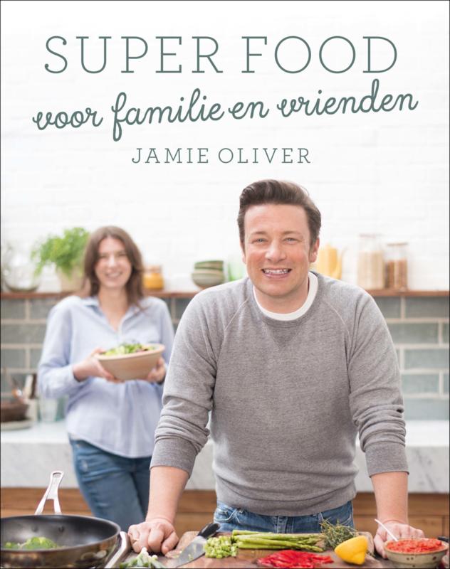 Superfood voor familie en vrienden - Jamie Oliver