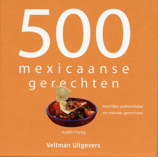 500 Mexicaanse gerechten - J. Fertig