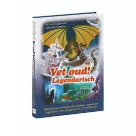 Boek Vet Oud! Legendarisch